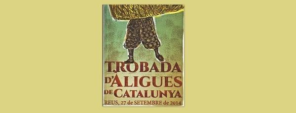 Trobada d'Àligues de Catalunya a Reus